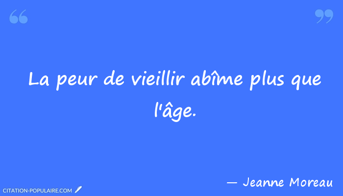 Citation jeanne moreau 037222